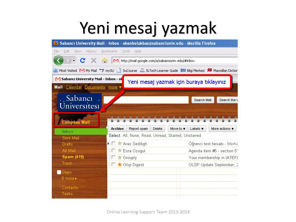 Yeni mesaj yazmak Online Learning Support Team 2013-2014