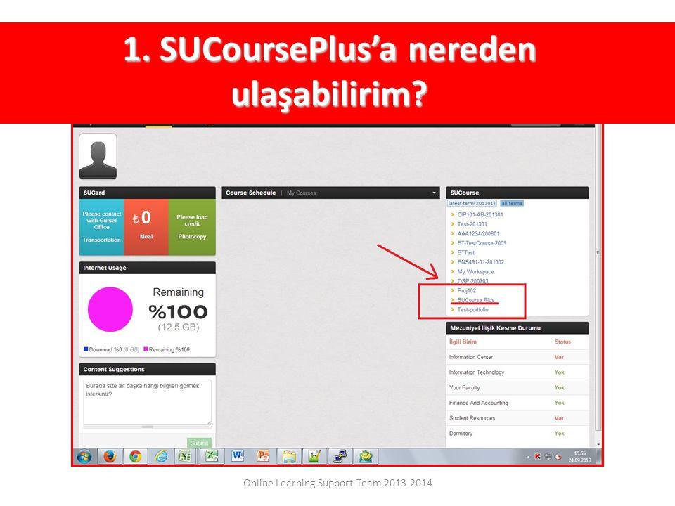 1. SUCoursePlus'a nereden ulaşabilirim?