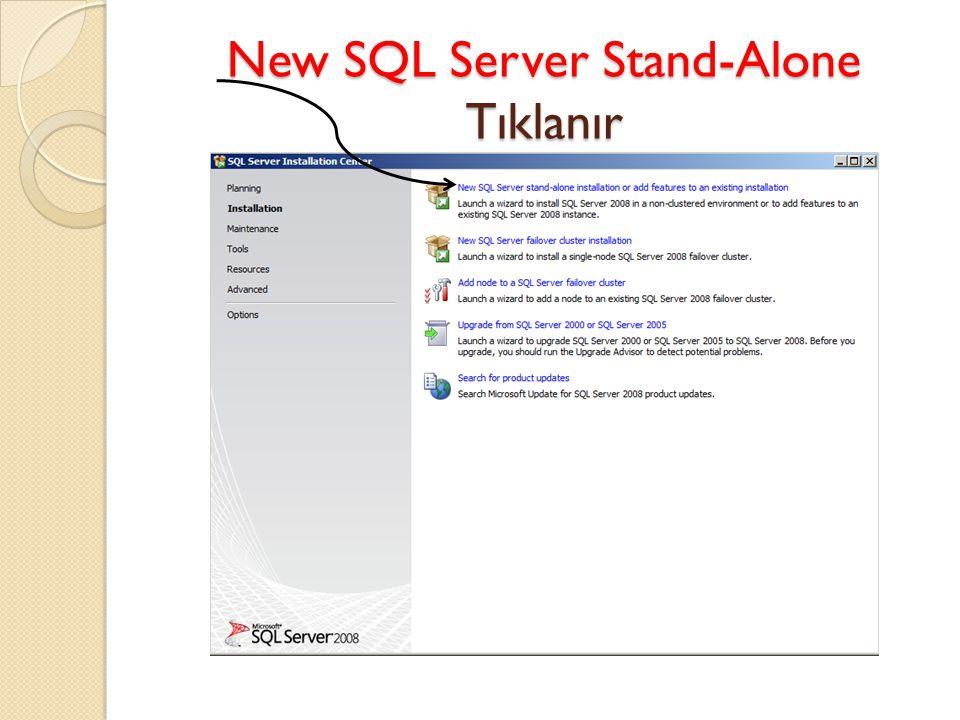 New SQL Server Stand-Alone Tıklanır