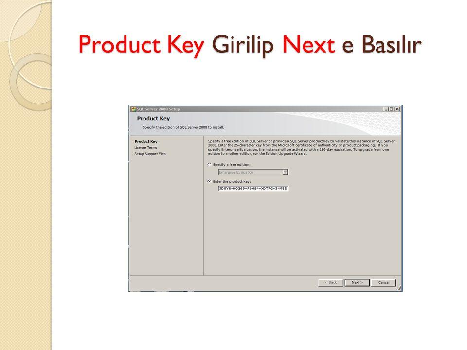Product Key Girilip Next e Basılır