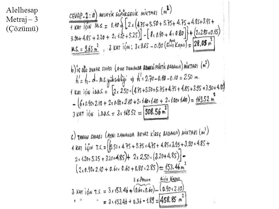 Kazı Metrajı Örneği (Plankote ile) (Çözümün devamı) El İle Dar Derin Kazı Örneği-2 (Çözümü)