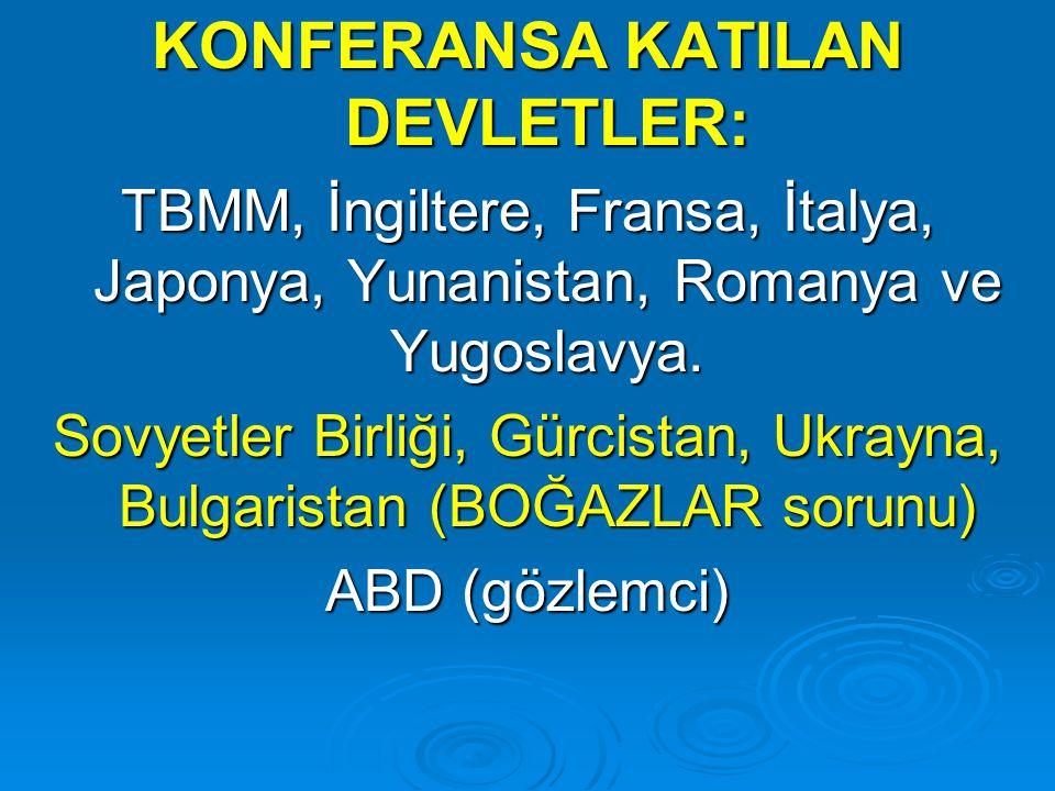 TÜRK HEYETİ İSMET İNÖNÜ Sağlık Bakanı: RIZA NUR Maliye Eski vekili, Trabzon Mebusu: HASAN SAKA Toplam 20 kişi
