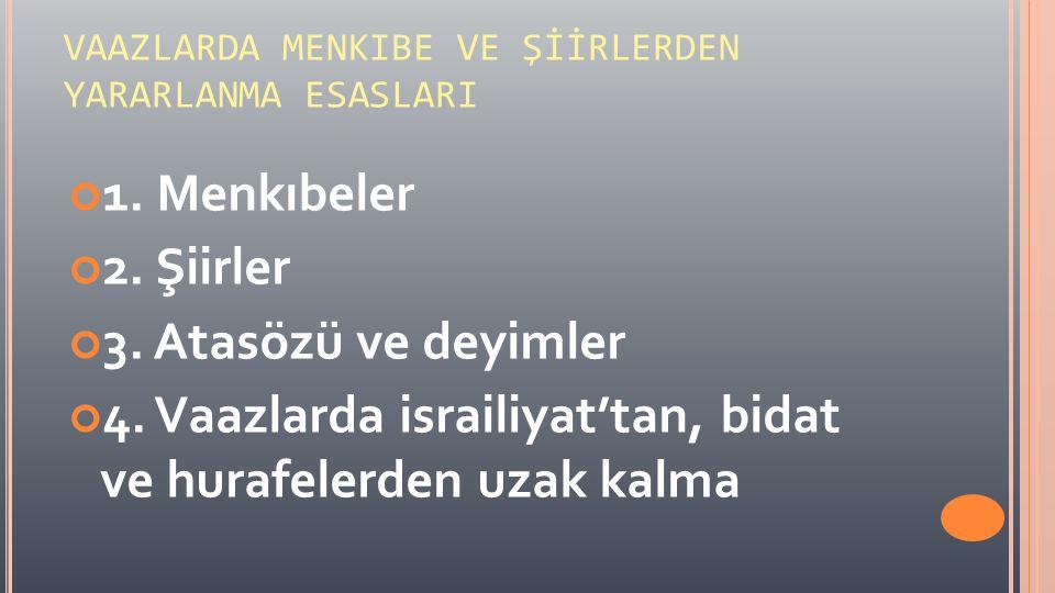 1- MENKIBELER Menkıbe (Menkabe): A.i.
