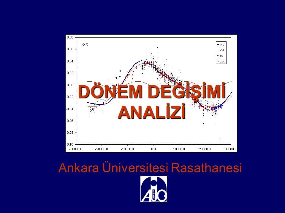 DÖNEM DEĞİŞİMİ ANALİZİ Ankara Üniversitesi Rasathanesi