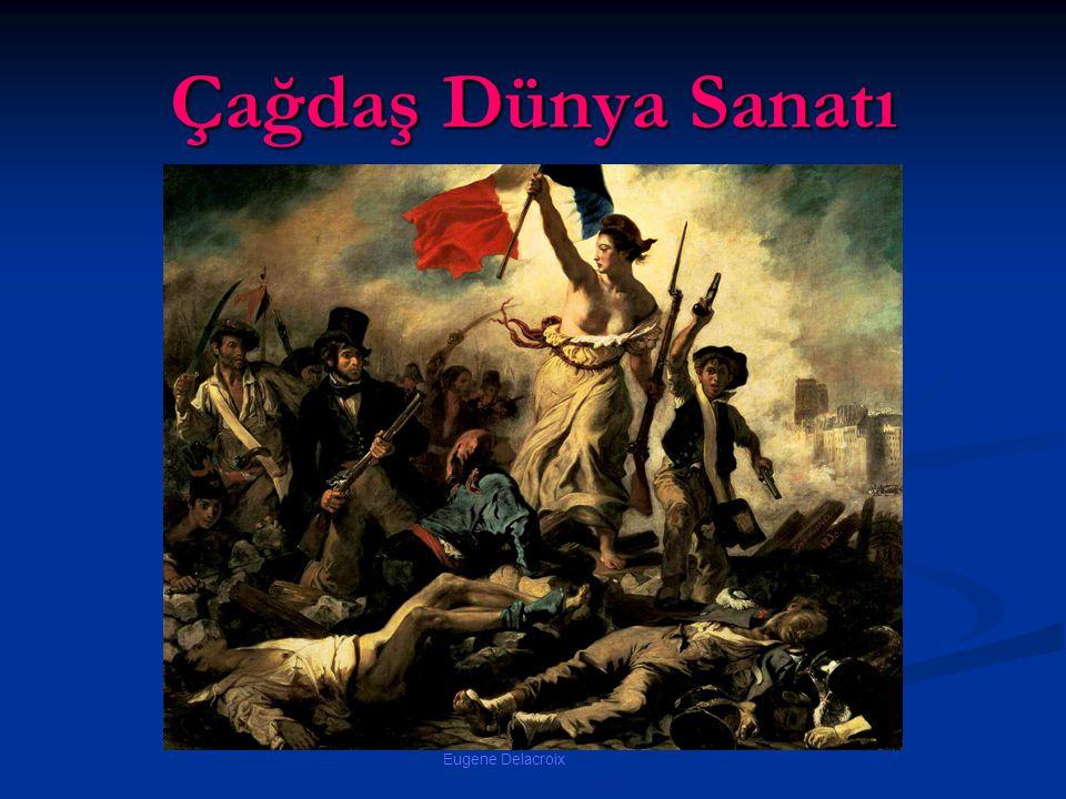 Çağdaş Dünya Sanatı Eugene Delacroix