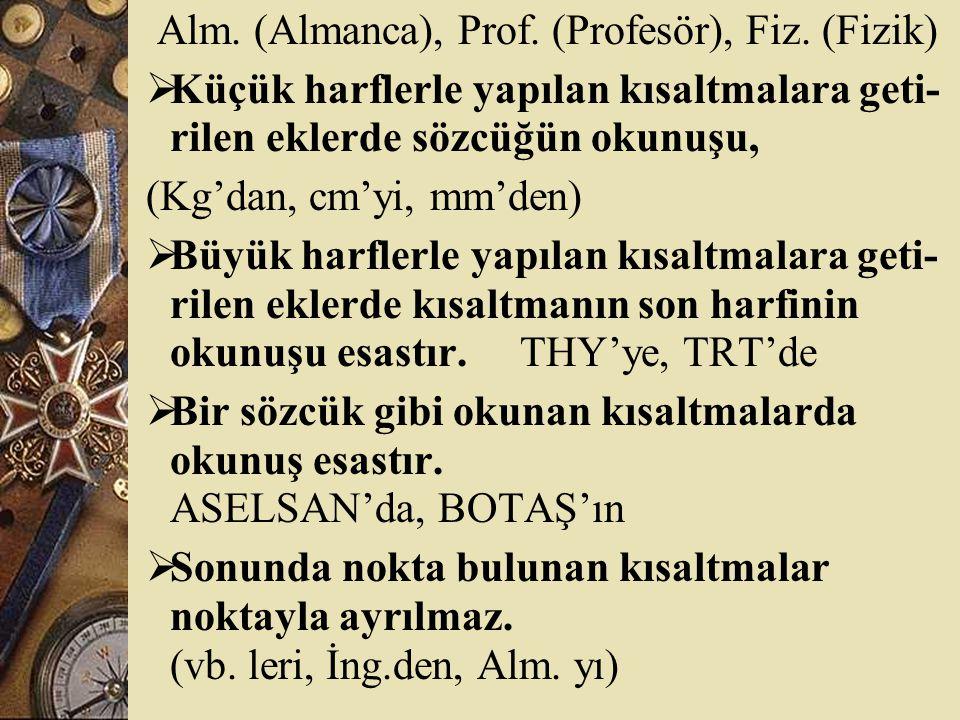 Alm.(Almanca), Prof. (Profesör), Fiz.