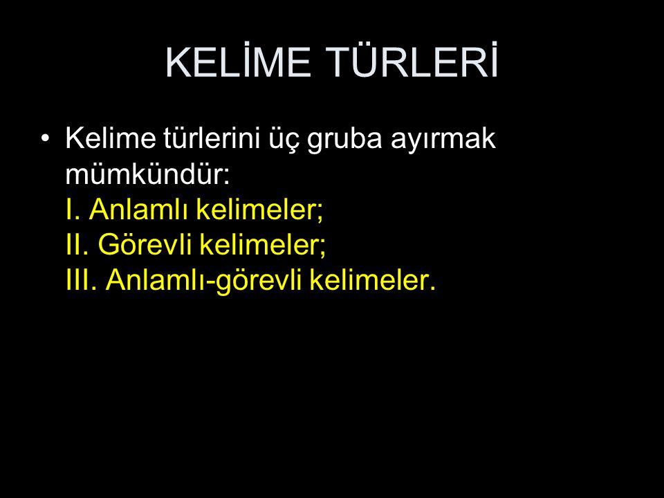 İSİMLERİN SINIFLANDIRILMASI 3.