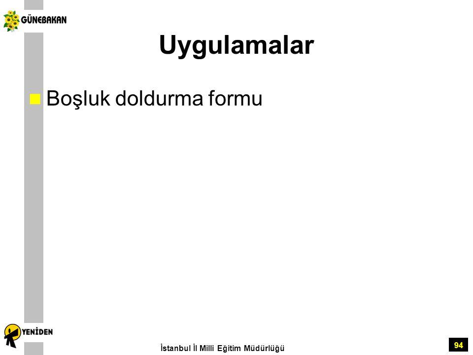 94 Uygulamalar Boşluk doldurma formu İstanbul İl Milli Eğitim Müdürlüğü