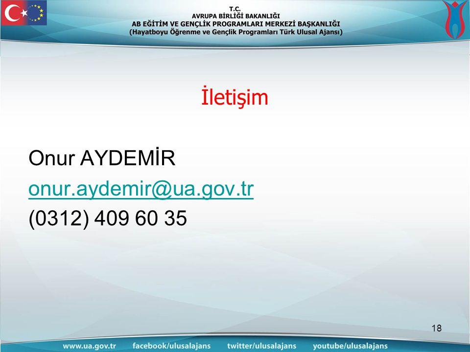 İletişim Onur AYDEMİR onur.aydemir@ua.gov.tr (0312) 409 60 35 18