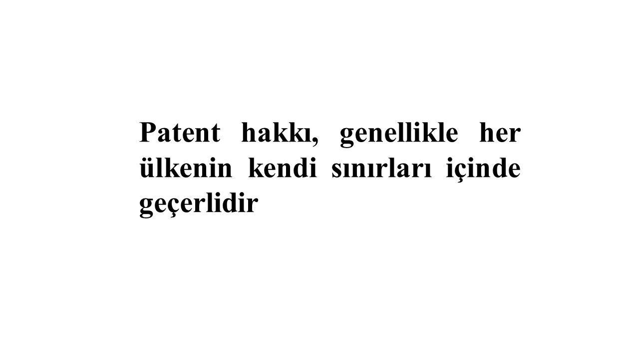 Patent hakkı, genellikle her ülkenin kendi sınırları içinde geçerlidir