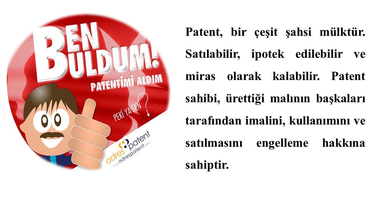 Patent, bir çeşit şahsi mülktür. Satılabilir, ipotek edilebilir ve miras olarak kalabilir. Patent sahibi, ürettiği malının başkaları tarafından imalin