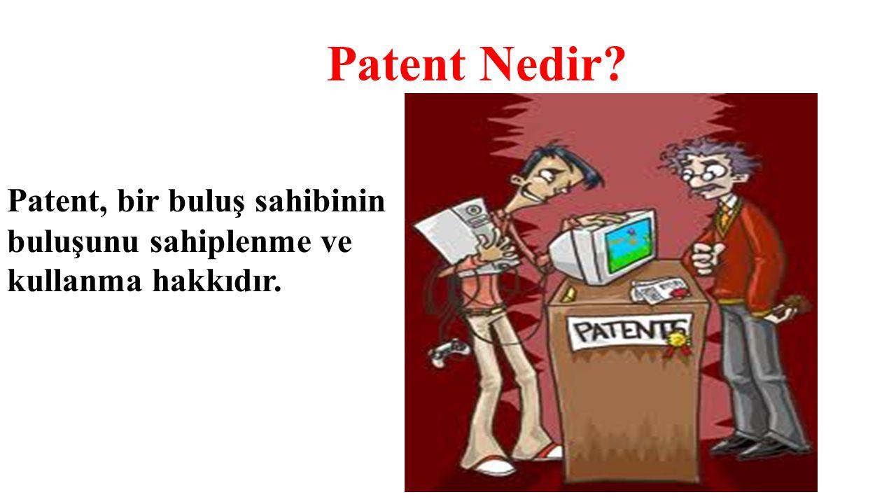 Bu hakkı kullanabileceğini gösteren belgeye ise, patent belgesi denir.