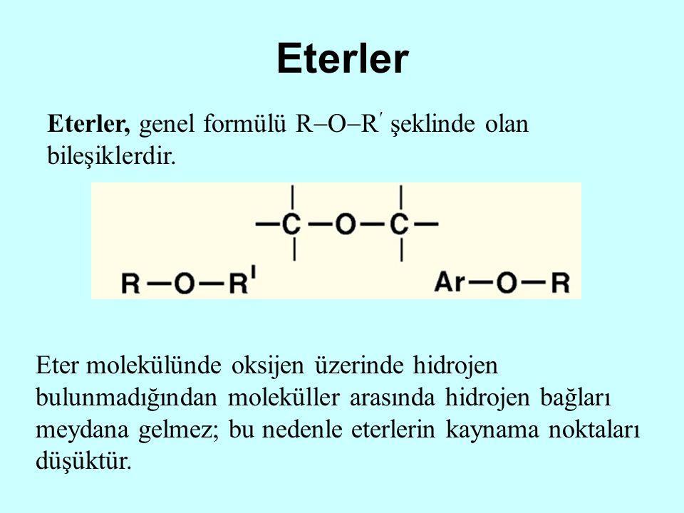 Eterler Eterler, genel formülü R  O  R şeklinde olan bileşiklerdir. Eter molekülünde oksijen üzerinde hidrojen bulunmadığından moleküller arasında h