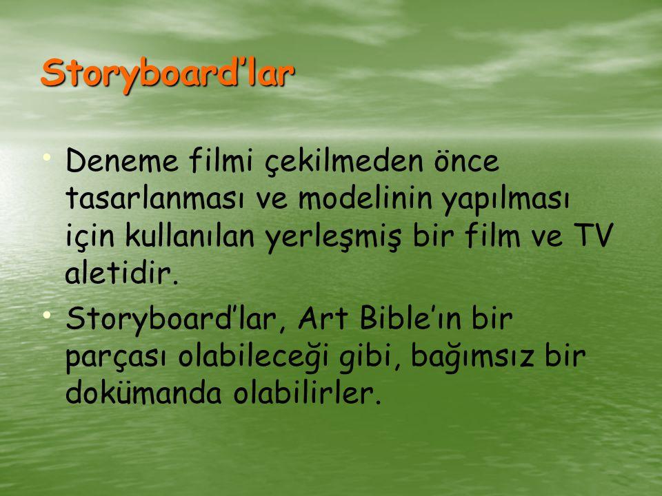 Storyboard'lar Deneme filmi çekilmeden önce tasarlanması ve modelinin yapılması için kullanılan yerleşmiş bir film ve TV aletidir.