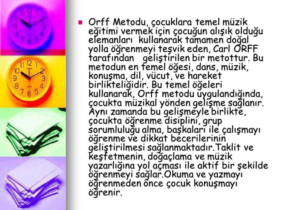 Orff Metodu, çocuklara temel müzik eğitimi vermek için çocuğun alışık olduğu elemanları kullanarak tamamen doğal yolla öğrenmeyi teşvik eden, Carl ORFF tarafından geliştirilen bir metottur.
