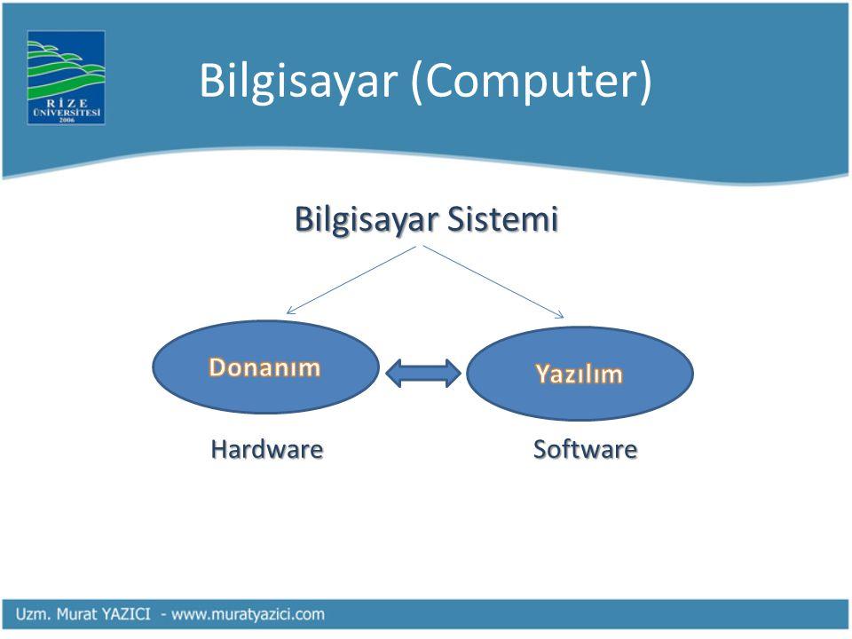 Depolama Aygıtları Disket= 1.44 MB CD = 700 MB DVD = 4.7 GB Flash Memory= 2-4-8-16-32 GB Portable Disk= 320-500 GB, 1-2 TB