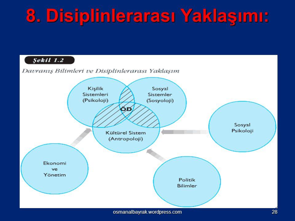 8. Disiplinlerarası Yaklaşımı: osmanalbayrak.wordpress.com28