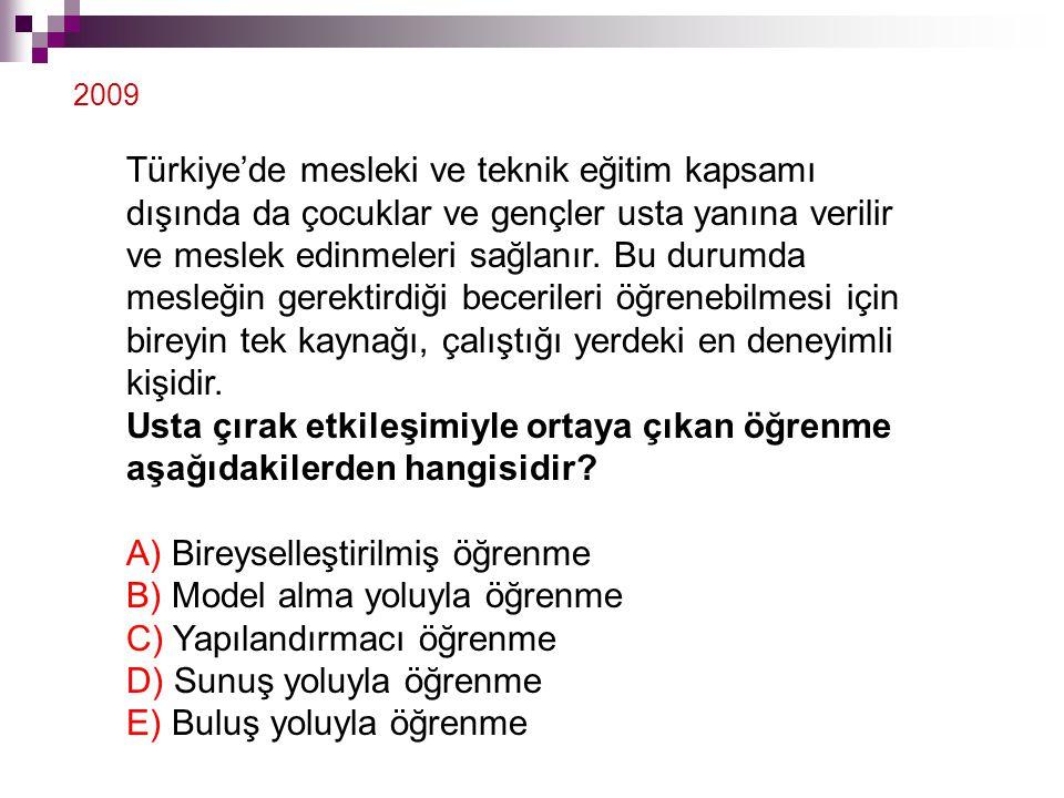 Türkiye'de mesleki ve teknik eğitim kapsamı dışında da çocuklar ve gençler usta yanına verilir ve meslek edinmeleri sağlanır. Bu durumda mesleğin gere