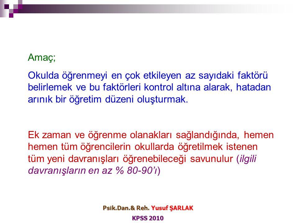 Tam Öğrenme Eğrisi Psik.Dan.& Reh. Yusuf ŞARLAK KPSS 2010