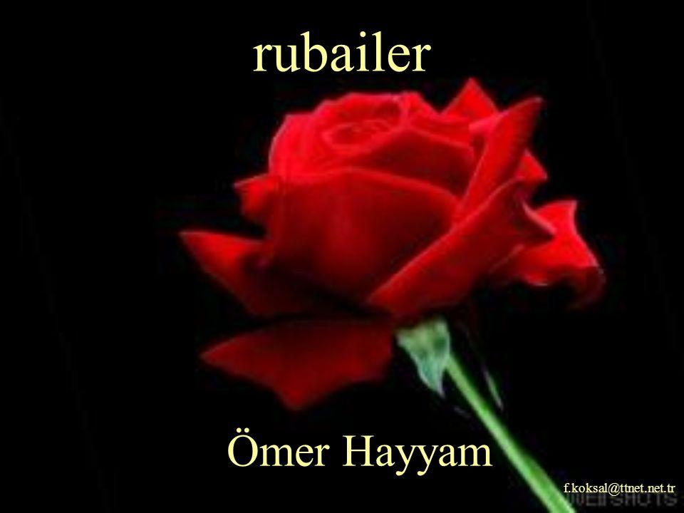 rubailer Ömer Hayyam f.koksal@ttnet.net.tr