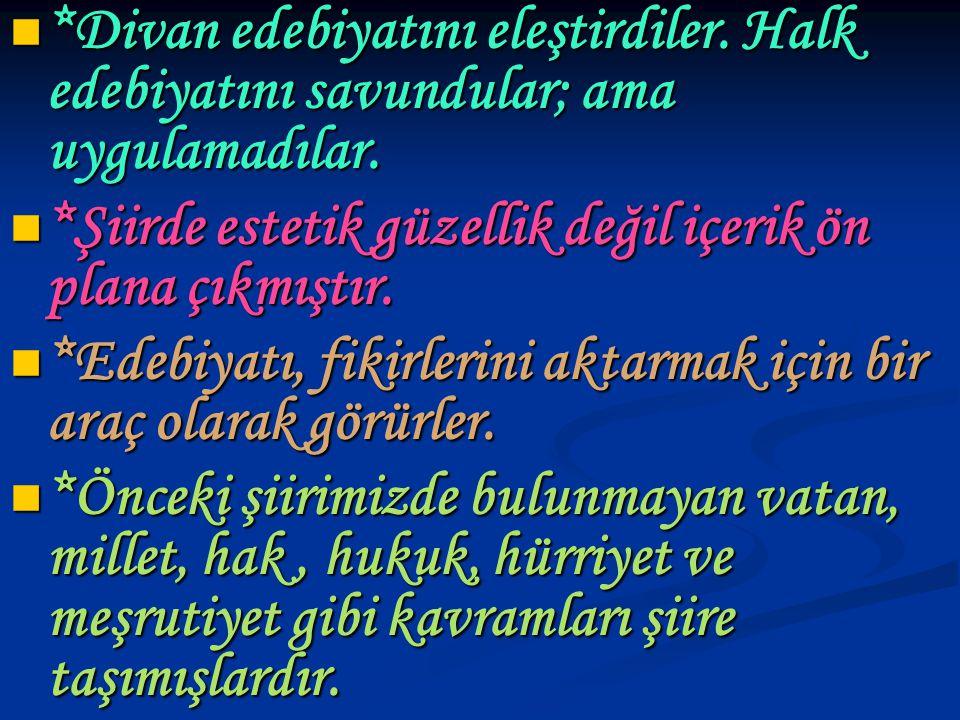 RECAİZADE MAHMUT EKREM (1847_1914) *Şiir, roman, hikaye, eleştiri, edebi bilgiler ve tiyatro türünde eserler vermiştir.
