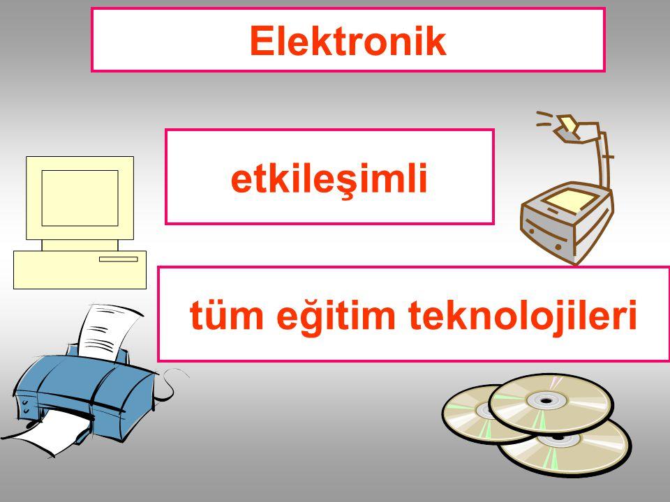 Elektronik etkileşimli tüm eğitim teknolojileri