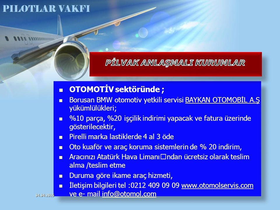 OTOMOTİV sektöründe ; Borusan BMW otomotiv yetkili servisi BAYKAN OTOMOBİL A.Ş yükümlülükleri; %10 parça, %20 işçilik indirimi yapacak ve fatura üzeri