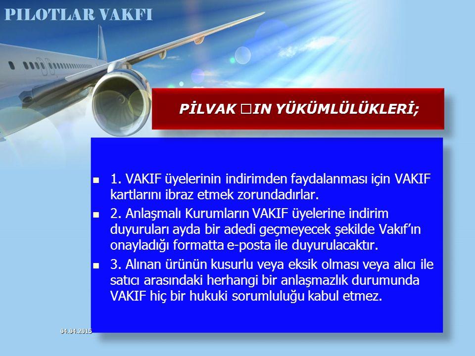1. VAKIF üyelerinin indirimden faydalanması için VAKIF kartlarını ibraz etmek zorundadırlar. 2. Anlaşmalı Kurumların VAKIF üyelerine indirim duyurular