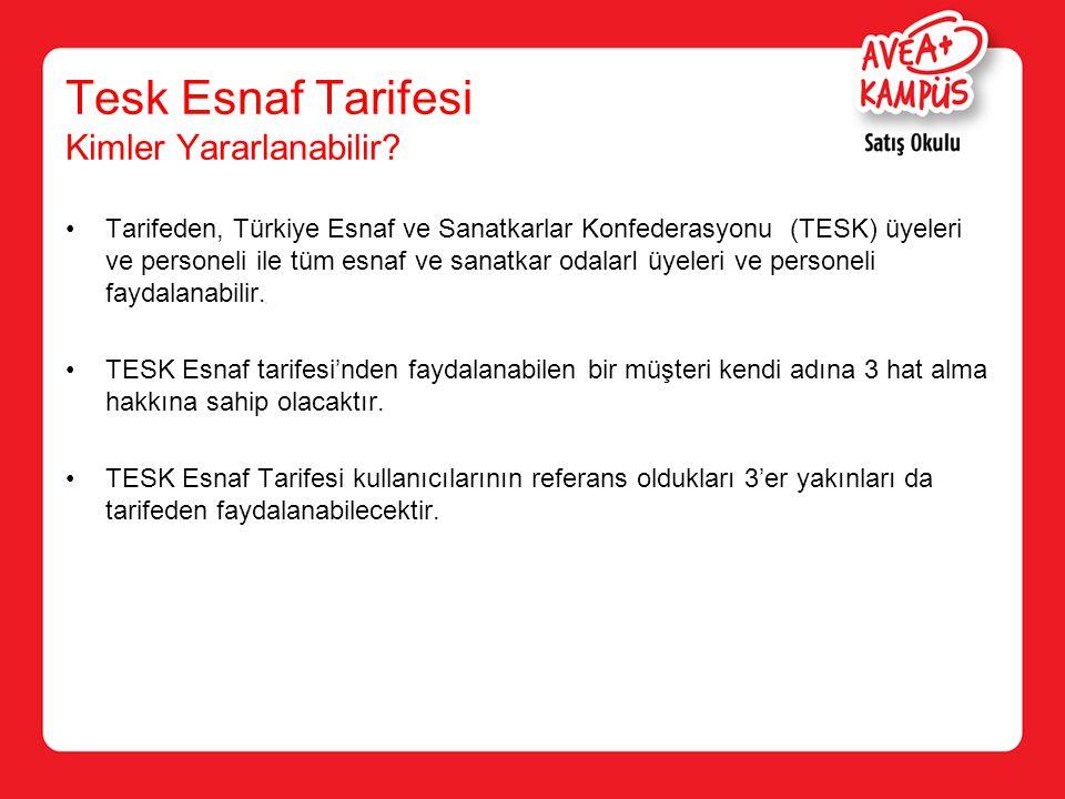 Tarifeden, Türkiye Esnaf ve Sanatkarlar Konfederasyonu (TESK) üyeleri ve personeli ile tüm esnaf ve sanatkar odalarI üyeleri ve personeli faydalanabil