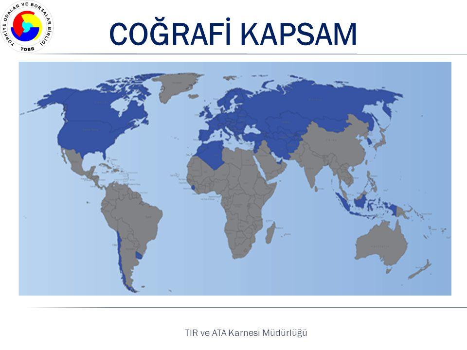 TIR ve ATA Karnesi Müdürlüğü COĞRAFİ KAPSAM