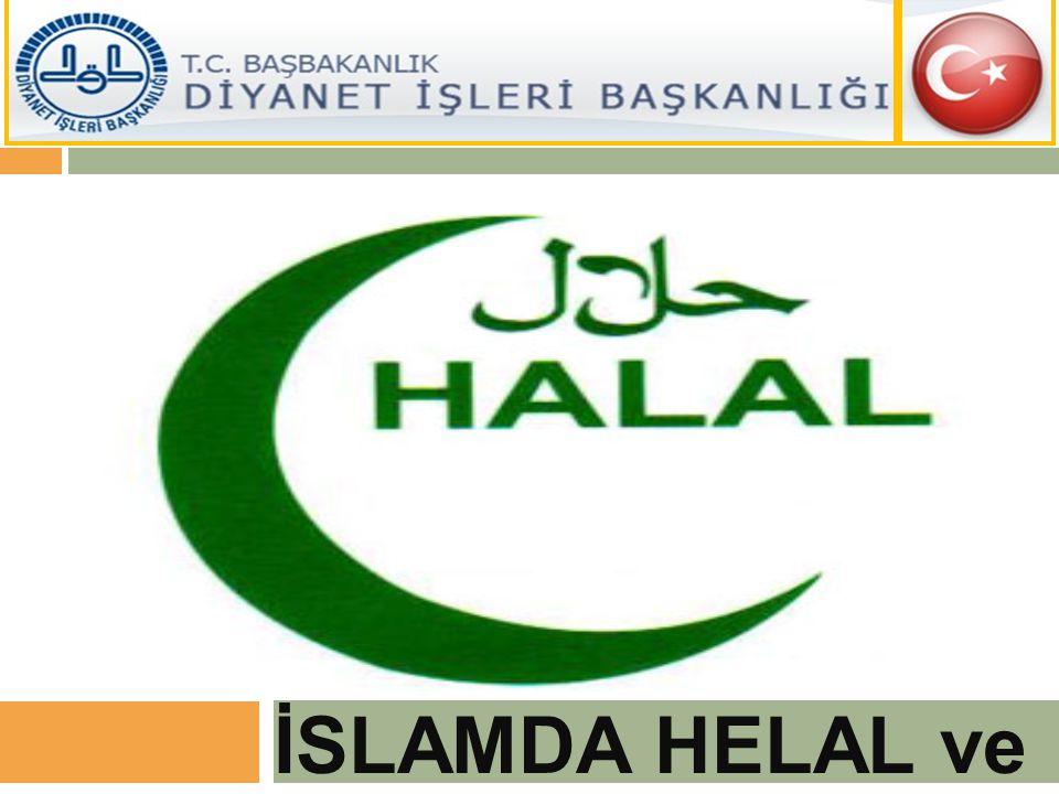 İSLAMDA HELAL ve HARAM