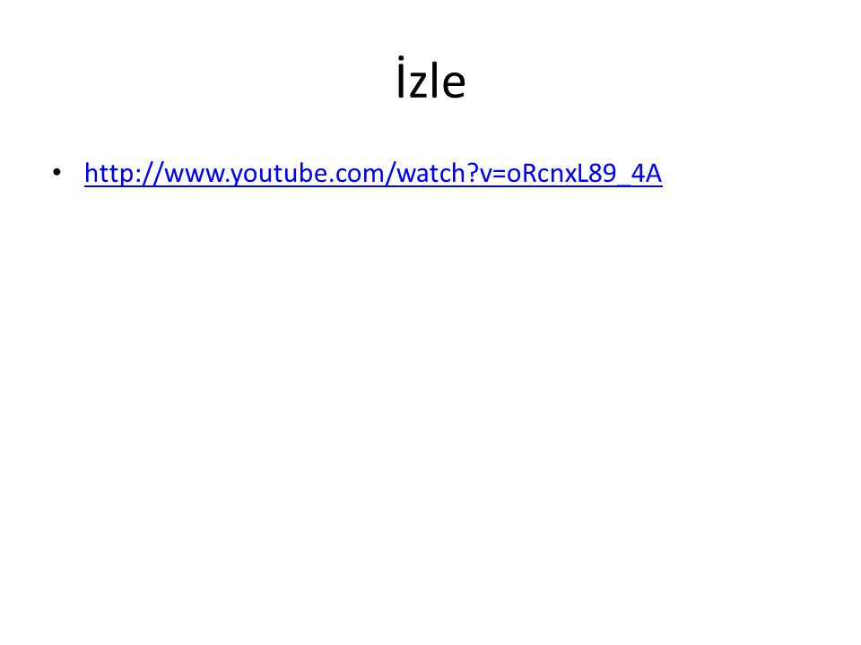 İzle http://www.youtube.com/watch?v=oRcnxL89_4A