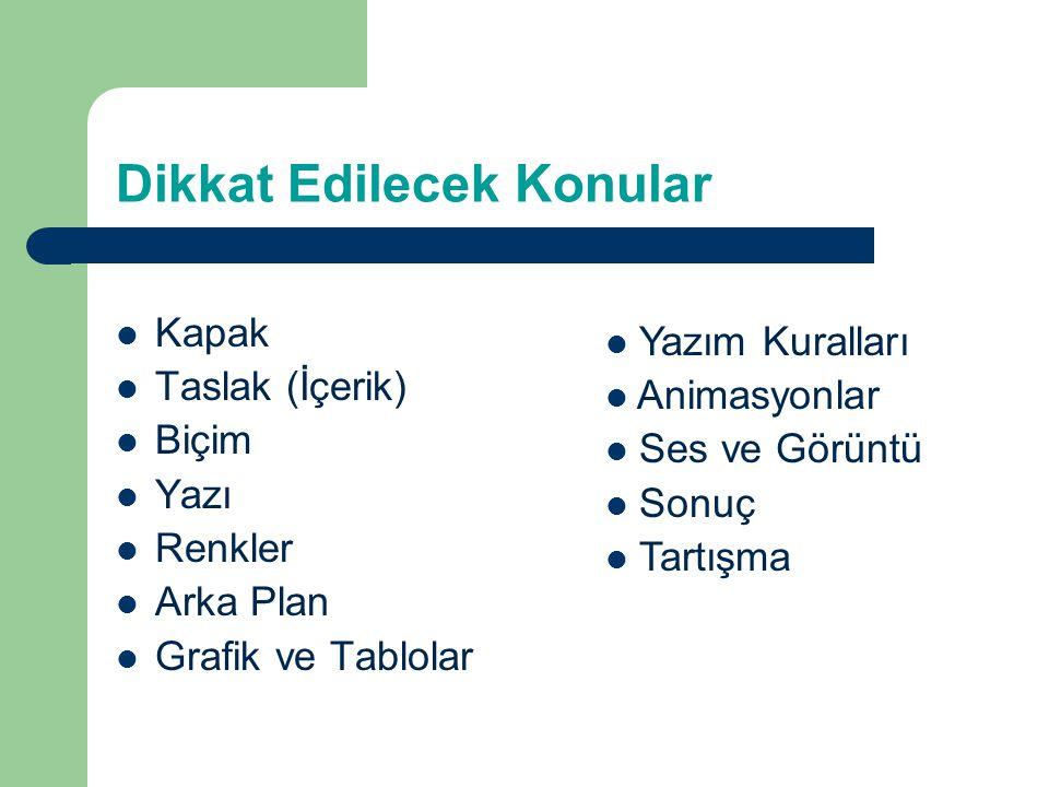 Slayt (PowerPoint) Hazırlama İbrahim Turan Mart 2013