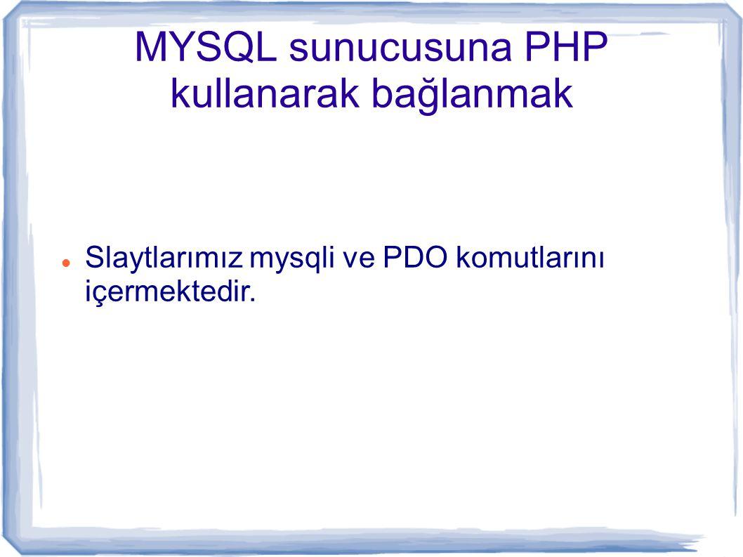 Veri kümesinden (dataset) verileri almak mysqli_query ile sorgulama yapılınca veritabanından çekilen veriler ne MYSQL nede PHP tarafından erişilebilinen özel bir yerde tutulur.