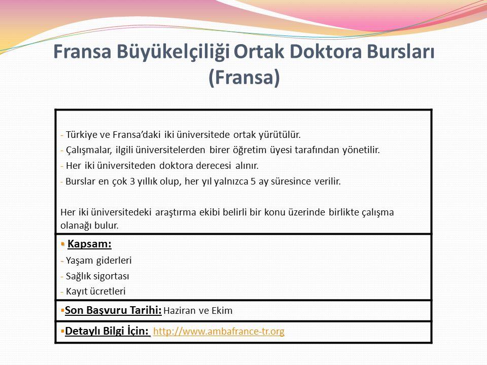 Fransa Büyükelçiliği Ortak Doktora Bursları (Fransa) - Türkiye ve Fransa'daki iki üniversitede ortak yürütülür.