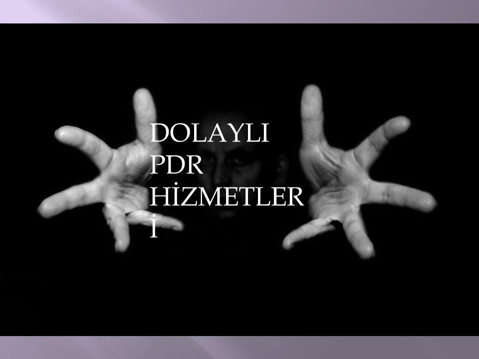DOLAYLI PDR HİZMETLER İ