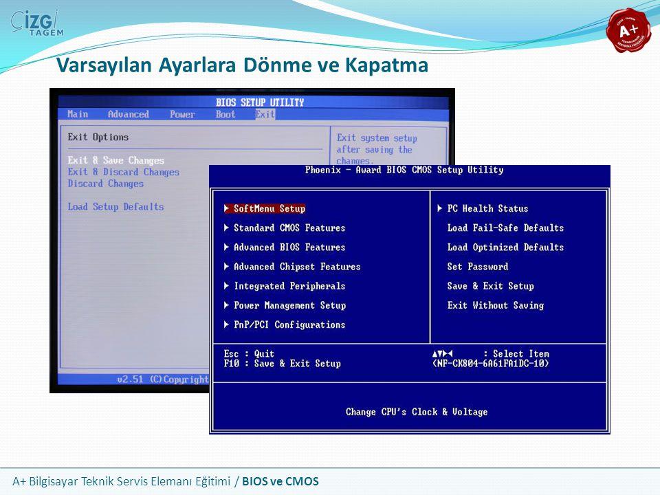 A+ Bilgisayar Teknik Servis Elemanı Eğitimi / BIOS ve CMOS Varsayılan Ayarlara Dönme ve Kapatma
