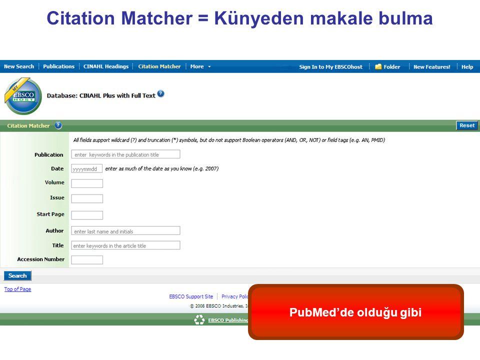 Citation Matcher = Künyeden makale bulma PubMed'de olduğu gibi