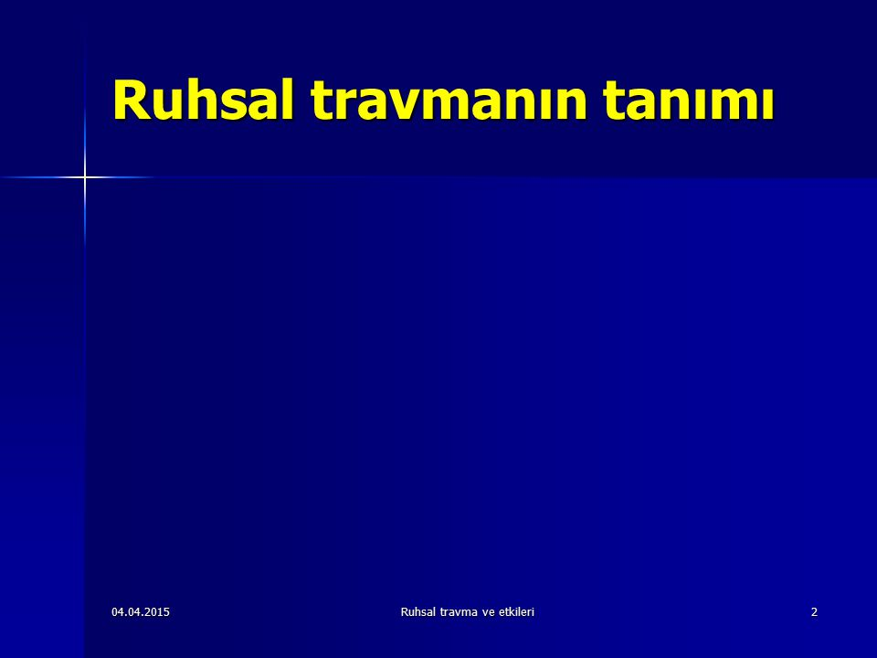 04.04.2015Ruhsal travma ve etkileri43 TSSB'nun Seyri