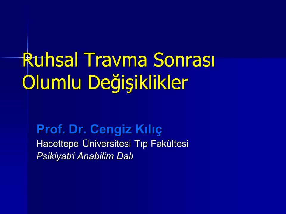 Ruhsal Travma Sonrası Olumlu Değişiklikler Prof.Dr.