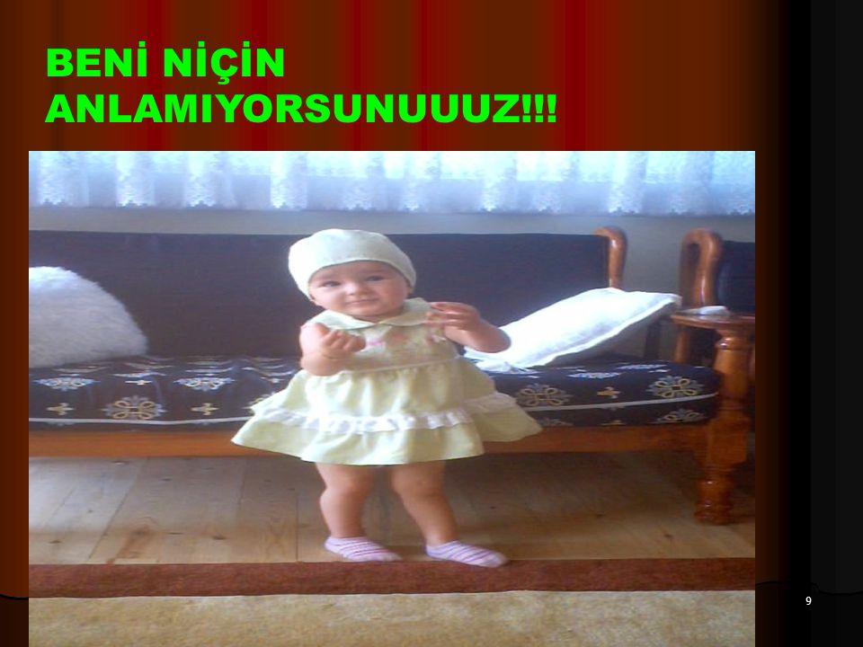 9 BENİ NİÇİN ANLAMIYORSUNUUUZ!!!