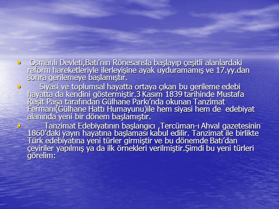 Roman-Hikaye Roman-Hikaye Türk edebiyatı romanla ilk kez Yusuf Kamil Paşa'nın Fenelon'dan yapmış olduğu Telemak'ın çevirisiyle karşılaşır.Şemsettin Sami'nin Taaşşuk-ı Talat ü Fıtnat adlı romanı edebiyatımızda ilk yerli romandır.