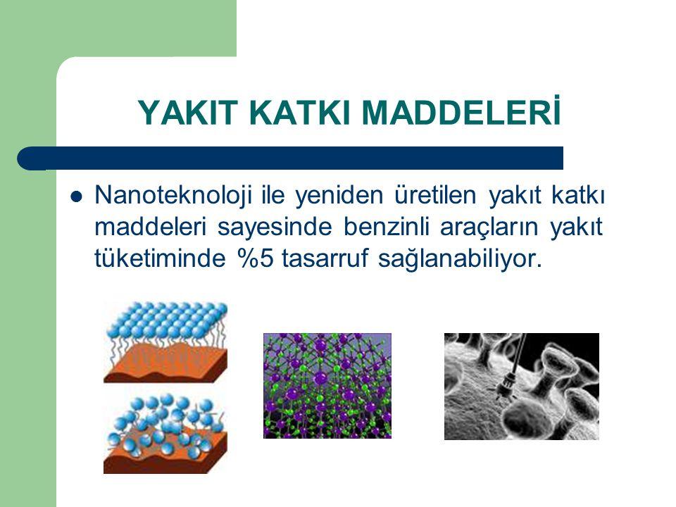 OTOMOBİL CAMLARI Nanoteknolojinin otomobil camlarında da kullanılmasıyla birlikte, camlar çok daha ince ve dayanıklı hale getiriliyor.