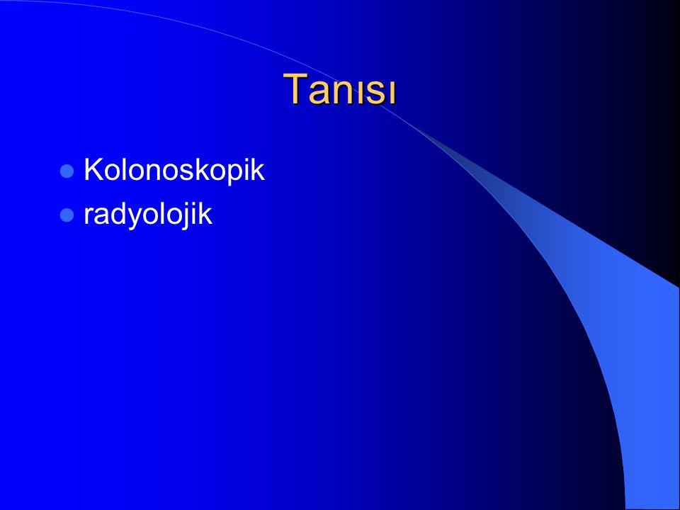 Tanısı Kolonoskopik radyolojik