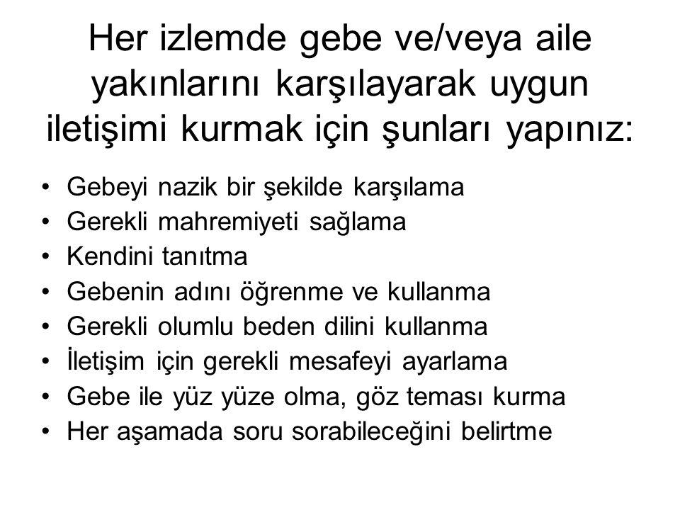 BİRİNCİ İZLEM (Gebeliğin 14.