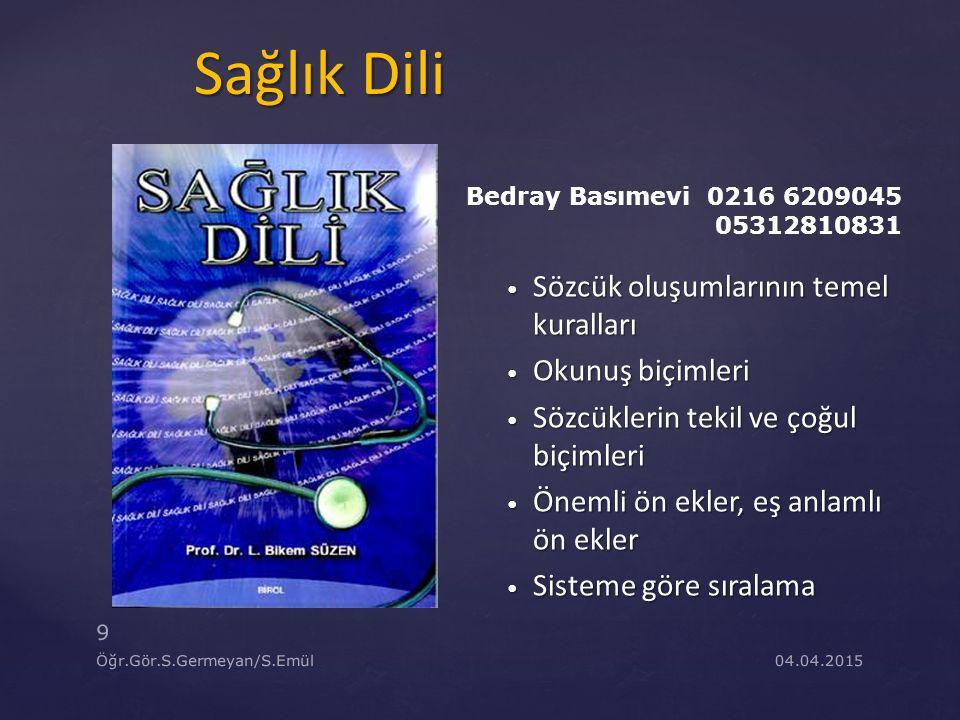 04.04.2015 40 Öğr.Gör.S.Germeyan/S.Emül