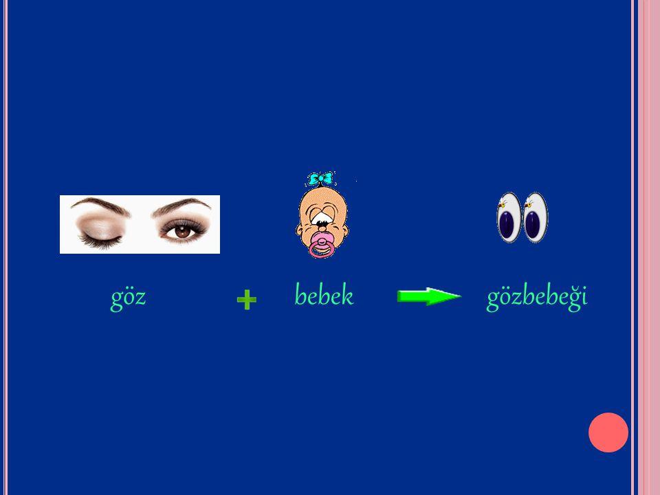 göz bebek gözbebeği