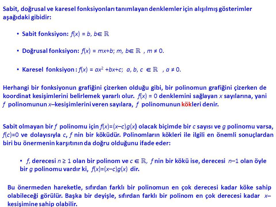, d(c) = 0 ve p(c) ≠ 0 ise, sonsuz limitler, yani x = c doğrusu fonksiyonun düşey asimptotu olur.