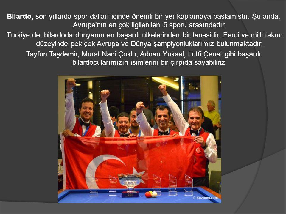 Bilardo, son yıllarda spor dalları içinde önemli bir yer kaplamaya başlamıştır. Şu anda, Avrupa'nın en çok ilgilenilen 5 sporu arasındadır. Türkiye de