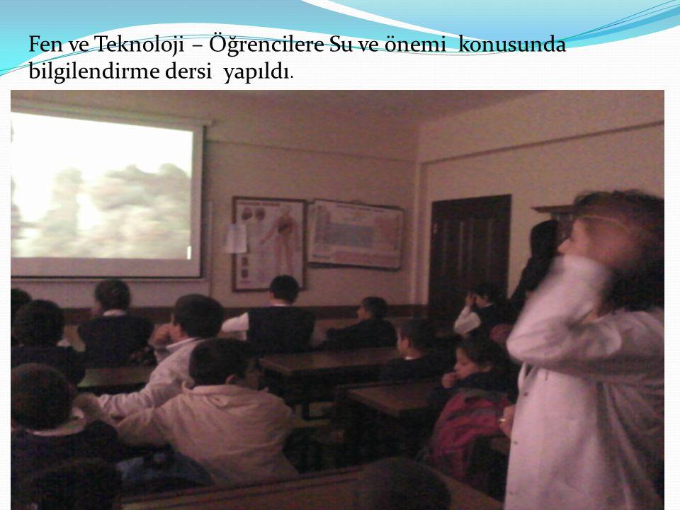 Fen ve Teknoloji – Öğrencilere Su ve önemi konusunda bilgilendirme dersi yapıldı.